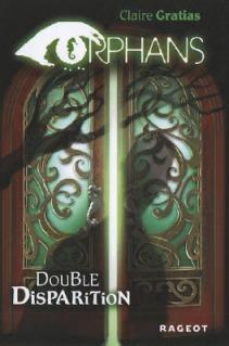 Double disparition orphans